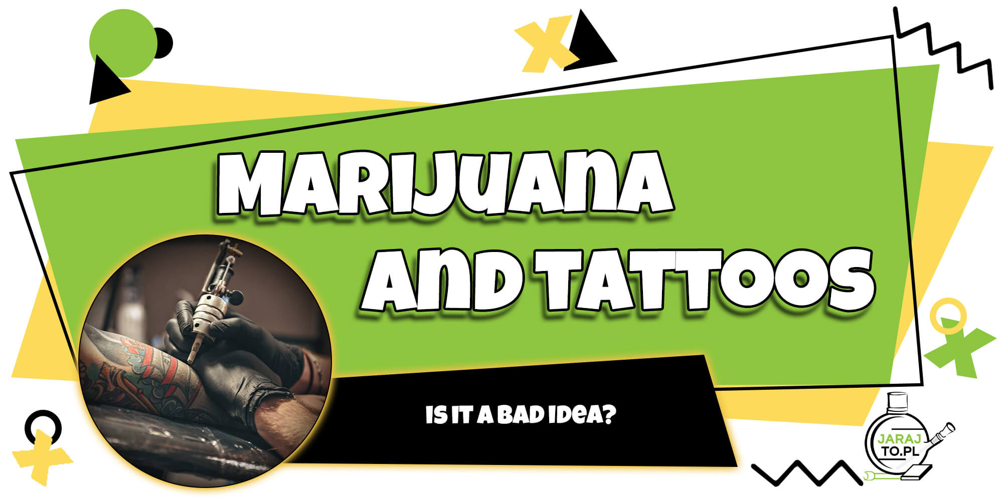 A why bad are idea tattoos Are a